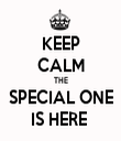 KEEP CALM THE SPECIAL ONE IS HERE  - Personalised Tea Towel: Premium