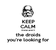 KEEP CALM these aren't the droids you're looking for - Personalised Tea Towel: Premium