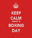 KEEP CALM TODAY IS BOXING DAY - Personalised Tea Towel: Premium