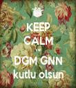 KEEP CALM ve DGM GNN kutlu olsun - Personalised Tea Towel: Premium