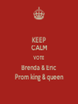 KEEP CALM VOTE Brenda & Eric Prom king & queen - Personalised Tea Towel: Premium