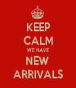 KEEP CALM WE HAVE NEW  ARRIVALS - Personalised Tea Towel: Premium