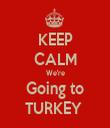 KEEP CALM We're Going to TURKEY  - Personalised Tea Towel: Premium