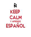 KEEP  CALM Y APRENDE ESPAÑOL  - Personalised Tea Towel: Premium