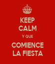 KEEP CALM Y QUE COMIENCE LA FIESTA - Personalised Tea Towel: Premium