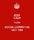 KEEP CALM YOUR SOCIAL COMMITTEE GOT THIS - Personalised Tea Towel: Premium
