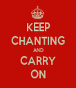 KEEP CHANTING AND CARRY ON - Personalised Tea Towel: Premium