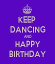 KEEP  DANCING AND HAPPY BIRTHDAY - Personalised Tea Towel: Premium