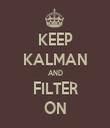 KEEP KALMAN AND FILTER ON - Personalised Tea Towel: Premium