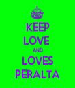 KEEP LOVE  AND LOVES PERALTA - Personalised Tea Towel: Premium