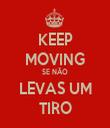 KEEP MOVING SE NÃO LEVAS UM TIRO - Personalised Tea Towel: Premium