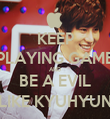 KEEP PLAYING GAME AND BE A EVIL LIKE KYUHYUN - Personalised Tea Towel: Premium