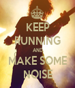 KEEP RUNNING AND MAKE SOME NOISE - Personalised Tea Towel: Premium