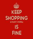 KEEP SHOPPING EVERYTHING IS FINE - Personalised Tea Towel: Premium