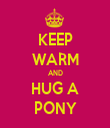 KEEP WARM AND HUG A PONY - Personalised Tea Towel: Premium