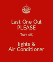 Last One Out PLEASE Turn off, lights & Air Conditioner - Personalised Tea Towel: Premium