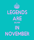 LEGENDS ARE BORN IN NOVEMBER - Personalised Tea Towel: Premium