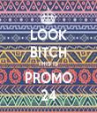 LOOK BITCH THIS IS  PROMO 24 - Personalised Tea Towel: Premium