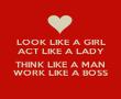 LOOK LIKE A GIRL ACT LIKE A LADY  THINK LIKE A MAN WORK LIKE A BOSS - Personalised Tea Towel: Premium