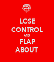 LOSE CONTROL AND FLAP ABOUT - Personalised Tea Towel: Premium
