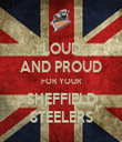 LOUD AND PROUD FOR YOUR SHEFFIELD STEELERS - Personalised Tea Towel: Premium