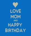 LOVE MOM AND HAPPY  BIRTHDAY - Personalised Tea Towel: Premium