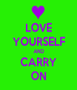 LOVE YOURSELF AND CARRY ON - Personalised Tea Towel: Premium