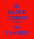 MADRID CABRON SALUDA AL CAMPEON - Personalised Tea Towel: Premium