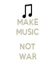 MAKE MUSIC  NOT WAR - Personalised Tea Towel: Premium