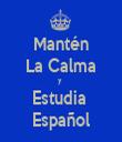 Mantén La Calma y  Estudia  Español - Personalised Tea Towel: Premium