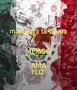 mantenga la calma  MÉXICO AMA FLO! - Personalised Tea Towel: Premium