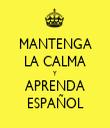MANTENGA LA CALMA Y APRENDA ESPAÑOL - Personalised Tea Towel: Premium