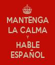 MANTENGA LA CALMA Y HABLE ESPAÑOL - Personalised Tea Towel: Premium