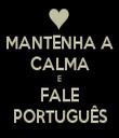 MANTENHA A CALMA E FALE PORTUGUÊS - Personalised Tea Towel: Premium