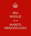 MIA MOGLIE ha un MARITO MERAVIGLIOSO - Personalised Tea Towel: Premium