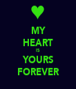 MY HEART IS YOURS FOREVER - Personalised Tea Towel: Premium