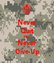 Never Quit AND Never Give-Up - Personalised Tea Towel: Premium