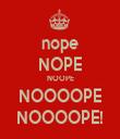 nope NOPE NOOPE NOOOOPE NOOOOPE! - Personalised Tea Towel: Premium