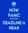 NOW PANIC BECAUSE DEADLINE is NEAR - Personalised Tea Towel: Premium