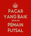 PACAR YANG BAIK ADALAH PEMAIN FUTSAL - Personalised Tea Towel: Premium