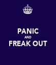 PANIC AND FREAK OUT  - Personalised Tea Towel: Premium