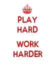 PLAY HARD  WORK HARDER - Personalised Tea Towel: Premium