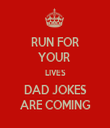 RUN FOR YOUR  LIVES DAD JOKES ARE COMING - Personalised Tea Towel: Premium