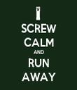 SCREW CALM AND RUN AWAY - Personalised Tea Towel: Premium
