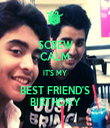 SCREW CALM IT'S MY BEST FRIEND'S BIRTHDAY - Personalised Tea Towel: Premium