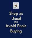 Shop as Usual AND Avoid Panic Buying - Personalised Tea Towel: Premium