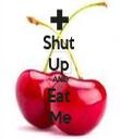 Shut  Up  AND Eat  Me - Personalised Tea Towel: Premium