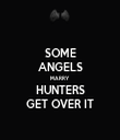 SOME ANGELS MARRY HUNTERS GET OVER IT - Personalised Tea Towel: Premium