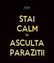 STAI CALM SI ASCULTA PARAZITII - Personalised Tea Towel: Premium