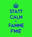 STATT CALM E FAMME F'MIE' - Personalised Tea Towel: Premium